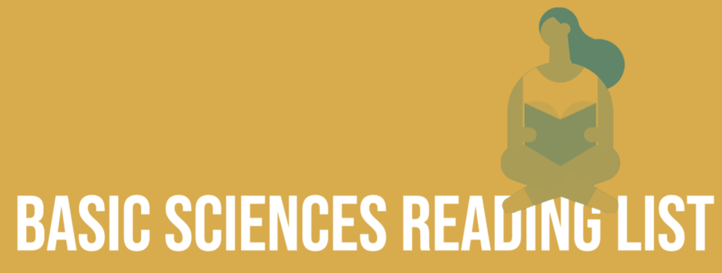 """Banner with the text """"BASIC SCIENCES READING LIST."""" A handrawn person with long hair is sitting crosslegged, reading a book, on top of the word """"READING."""""""